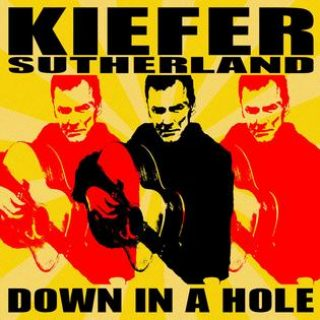 Kiefer Sutherland – Down in a Hole – 2016