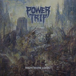Power Trip – Nightmare Logic – 2017