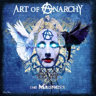 Art of Anarchy – The Madness – 2017