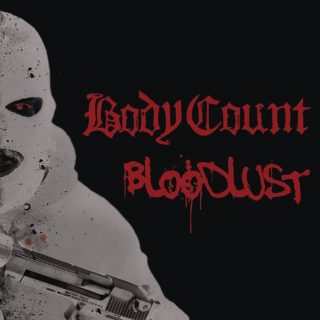Body Count – Bloodlust – 2017