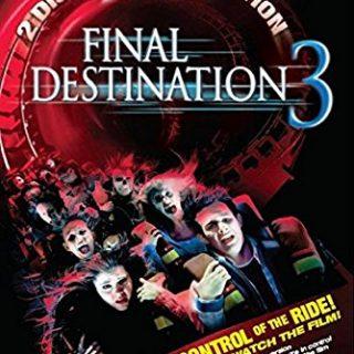 Final Destination 3 – 2006 – some more death…