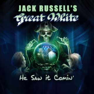 Jack Russell's Great White – He Saw it Comin' – 2017