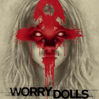 Worry Dolls – 2016 – Worry to Death