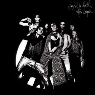 Alice Cooper – Love it to Death – 1971