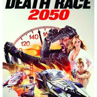 Death Race 2050 – 2017 – Cult Classic Remake