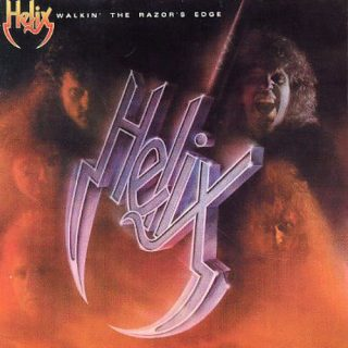 Helix – Walkin' the Razors Edge – 1984