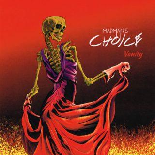 Madman's Choice – Vanity – 2017
