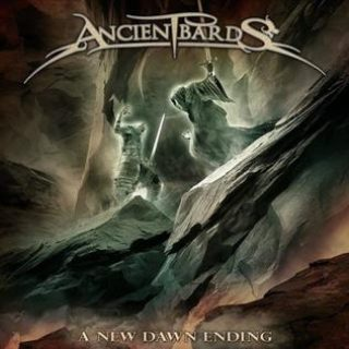 Ancient Bards – A New Dawn Ending – 2014