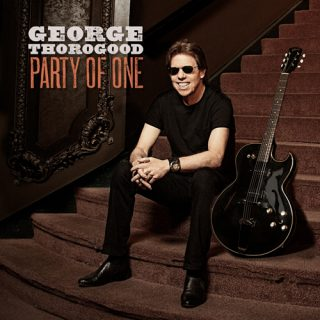 George Thorogood – Party of One – 2017