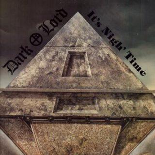 Dark Lord – 1988 – It's Nigh' Time